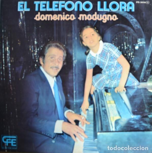 DOMENICO MODUGNO ?– EL TELÉFONO LLORA (ED.: ESPAÑA, 1975) (Música - Discos - LP Vinilo - Canción Francesa e Italiana)