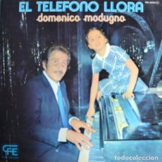 Discos de vinilo: DOMENICO MODUGNO ?– EL TELÉFONO LLORA (ED.: ESPAÑA, 1975). Lote 126602407