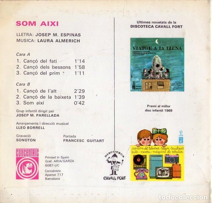 Discos de vinilo: SOM AIXI *** DISCOTECA CAVALL FORT *** CANÇO DEL FATI *** CANÇO DE L `ALT - Foto 2 - 126608747