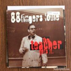 Discos de vinilo: 88 FINGERS LOUIE - THE TEACHER GETS IT - SINGLE FAT WRECK CHRODS 1997. Lote 126625247
