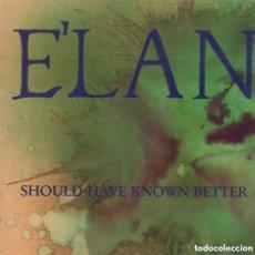 Discos de vinilo: E`LAN SHOULD HAVE KNOWN BETTER 4 VERSIONES LP MAXI GRIND DE 1989 RF-4657 , BUEN ESTADO. Lote 126642647