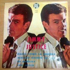 Discos de vinilo: EP JIMMY JUSTICE EDITADO EN ESPAÑA RCA 1963/SUAVE COMO LA AURORA/ALELUYA CUANTO LA AMO/DE MAÑANA /TA. Lote 126643159