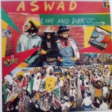 Discos de vinilo: ASWAD- LIVE AND DIRECT - FRANCE LP 1983 - VINILO EXC. ESTADO.. Lote 126653435