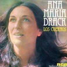 Discos de vinilo: ANA MARIA DRACK / LOS CUERNOS / ¿QUE DIRIA SALINAS? (SINGLE 1976). Lote 126669527