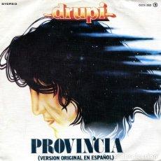 Discos de vinilo: DRUPI ?– PROVINCIA / GENTE (ED.: ESPAÑA, 1979). Lote 126695035