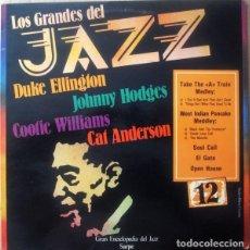 Discos de vinilo: DUKE ELLINGTON / JOHNNY HODGES / COOTIE WILLIAMS / CAT ANDERSON ?– LOS GRANDES DEL JAZZ 12 -ESP.1980. Lote 126695059