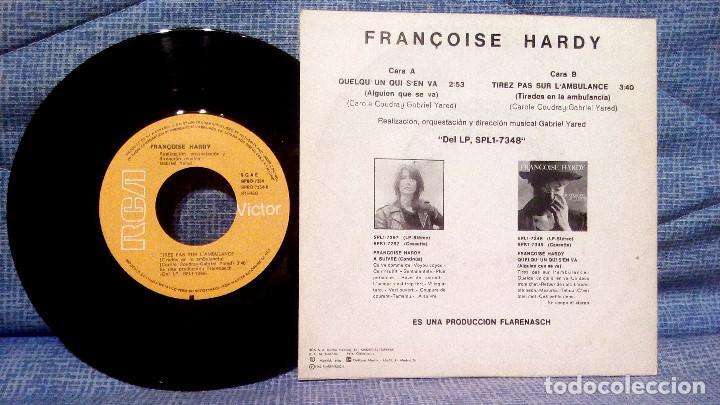 Discos de vinilo: Françoise Hardy ?- QuelquUn Qui Sen Va - Tirez Pas Sur LAmbulance Muy pocas copias - estado NM - Foto 2 - 126695271