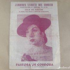 Discos de vinilo: PASTORA DE CORDOBA, JARDINES VARIETE DEL COMICO. BARCELONA. Lote 126705091