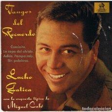 Discos de vinilo: LUCHO GATICA. CAMINITO ... Y OTROS TANGOS (ODEON 1962, 45 RPM). Lote 126711123