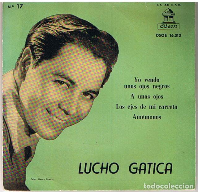 Discos de vinilo: Lucho Gatica. Yo vendo unos ojos negros... y otros tangos (Odeon 1959, 45 rpm) - Foto 2 - 126711327