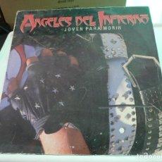 Discos de vinilo: ANGELES DEL INFIERNO - JOVEN PARA MORIR. Lote 126712959