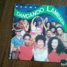 Discos de vinilo: KAOMA-DANÇANDO LAMBADA.MAXI. Lote 126727571