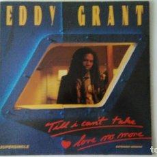 Discos de vinilo: EDDY GRANT-TILL I CAN´T TAKE LOVE NO MORE MAXI-SINGLE 1983. Lote 126730579