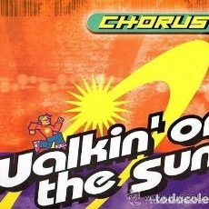 Discos de vinilo - CHORUS, WALKIN ON THE SUN - 12' MAX MUSIC SPAIN 1998 - 126755407