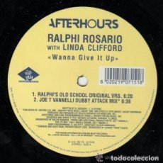 Discos de vinilo: RALPHI ROSARIO WITH LINDA CLIFFORD, WANNA GIVE IT UP, MAXI-SINGLE ITALY 1999. Lote 126929966