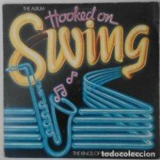 Discos de vinilo: LP. HOOKED ON SWING. THE KINGS OF SWING ORCHESTRA. K-TEL/EDIGSA. 1982. Lote 126765047