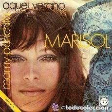 Discos de vinilo: MARISOL - AQUEL VERANO / MAMY PANCHITA - SINGLE SPAIN 1970. Lote 131296086