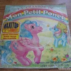 Discos de vinilo: (TC-131) SINGLE LA CHANSON DE MON PETIT PONEY MI PEQUEÑO PONY. Lote 126795727