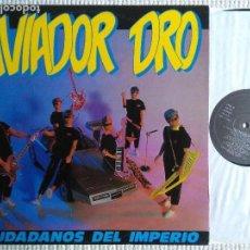Discos de vinilo: AVIADOR DRO - '' CIUDADANOS DEL IMPERIO '' LP ORIGINAL SPAIN 1986. Lote 126800579