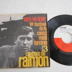 Discos de vinilo: RAIMON-EP SE'N VA ANAR +EP 1963. Lote 126807187