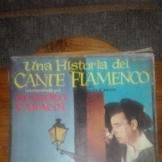 Discos de vinilo: UNA HISTORIA DEL CANTE FLAMENCO.HISPAVOX.1958. Lote 126815259