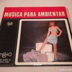Discos de vinilo: MUSICA PARA AMBIENTAR - STEREO 6 - MP- 1967. Lote 126826795