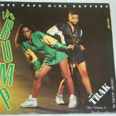 Discos de vinilo: THE WEE PAPA GIRL RAPPERS - THE BUMP - JIVE 1990 ZOMBA RECORDS. Lote 126852923