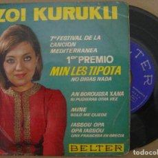 Discos de vinilo: ZOI KURUKLI - MIN LES TIPOTA - EP 1965 - BELTER - 7 FESTIVAL DE LA CANCION MEDITERRANEA. Lote 126882091