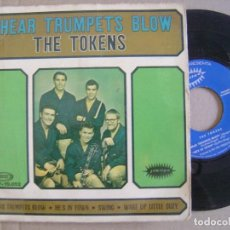 Discos de vinilo: THE TOKENS - I HEAR TRUMPETS BLOW - EP 1967 PORTADA DOBLE - JUBILEE / SONOPLAY. Lote 126883847