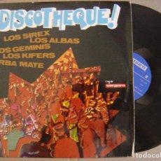 Discos de vinilo: VARIOS - DISCOTHEQUE! - LP 1969 - VERGARA - YERBA MATE / LOS ALBAS / LOS GEMINIS / LOS KIFERS / SIRE. Lote 126884947