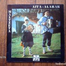 Discos de vinilo: MALTZETA AITA - ALABAK . Lote 126898923