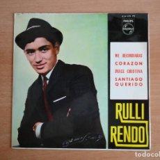 Discos de vinilo: RULLI RENDO. EP ME RECORDARAS / CORAZON (PHILIPS 1965) EX. Lote 126939227