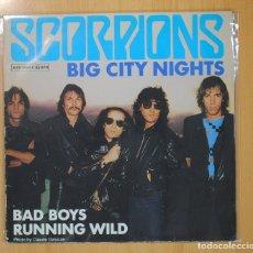 Discos de vinilo: SCORPIONS - BIG CITY NIGHTS / BAD BOYS RUNNING WILD - MAXI. Lote 126955494