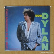Discos de vinilo: BOB DYLAN - TIGHT CONNECTION TO MY HEART / WE BETTER TALK THIS OVER - SINGLE. Lote 126955791