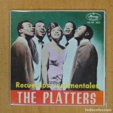 Discos de vinilo: THE PLATTERS ( RECUERDOS SENTIMENTALES ) - EN UN PUEBLECITO ESPAÑOL + 3 - EP. Lote 126956787