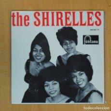 Discos de vinilo: THE SHIRELLES - EL MUNDO ESTA LOCO + 3 - EP. Lote 126956874