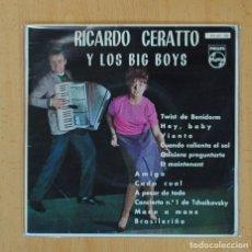 Discos de vinilo: RICARDO CERATTO Y LOS BIG BOYS - TWIST DE BENIDORM + 11 - EP. Lote 126957252