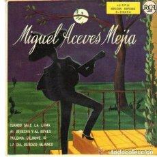 Discos de vinilo: MIGUEL ACEVES MEJIA CON EL MARIACHI VARGAS– CUANDO SALE LA LUNA + 3 TEMAS - EP SPAIN 1958. Lote 127057047