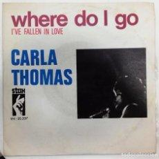 Discos de vinilo: CARLA THOMAS - WHERE DO I GO - SG - ED ESPAÑOLA 1969. Lote 127134359