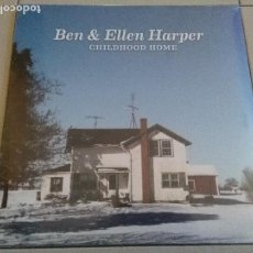 Discos de vinilo: BEN & ELLEN HARPER - '' CHILDHOOD HOME '' LP + DOWNLOAD 2014 EU SEALED. Lote 127134371
