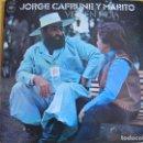 Discos de vinilo: LP - JORGE CAFRUNE Y MARITO - VIRGEN INDIA (SPAIN, CBS 1972). Lote 127135559