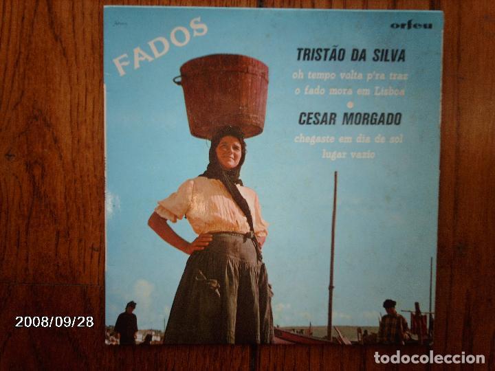 TRISTAO DA SILVA (O TEMPO VOLTA P´ RA TRAZ +O FADO MORA EM LISBOA) +CESAR MORGADO (CHEGASTE EM DIA+1 (Música - Discos de Vinilo - EPs - Country y Folk)