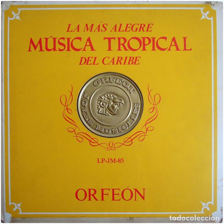 VVAA - LA MAS ALEGRE MÚSICA TROPICAL DEL CARIBE - TRIPLE LP MEXICO 1970 - ORFEON LP-JM-83 (Música - Discos - LP Vinilo - Grupos y Solistas de latinoamérica)