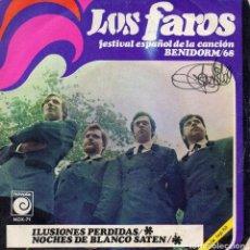 Discos de vinilo: FAROS - FESTIVAL DE BENIDORM / 68 -, SG, ILUSIONES PERDIDAS + 1, AÑO 1968. Lote 127227515