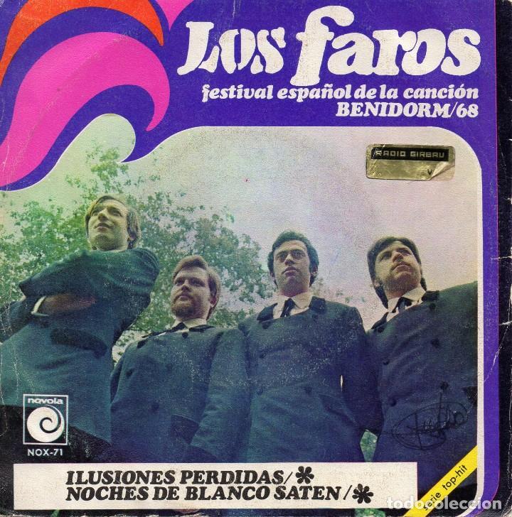 Discos de vinilo: FAROS - FESTIVAL DE BENIDORM / 68 -, SG, ILUSIONES PERDIDAS + 1, AÑO 1968 - Foto 2 - 127227515
