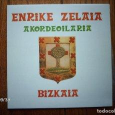 Discos de vinilo: ENRIKE ZELAIA - BIZKAIA. Lote 127228443