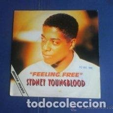Discos de vinilo: SYDNEY YOUNGBLOOD - FEELING FREE - 7 SINGLE - AÑO 1990. Lote 127244687