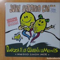 Discos de vinilo: JUAN ANTONIO CANTA - DANZA DE LOS 40 LIMONES - MAXI. Lote 127444280