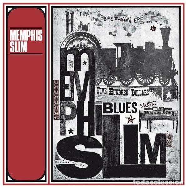 MEMPHIS SLIM * LP HQ VIRGIN VINYL 140G * FIVE HUNDRED DOLLARS * LTD PRECINTADO!! (Música - Discos - LP Vinilo - Jazz, Jazz-Rock, Blues y R&B)