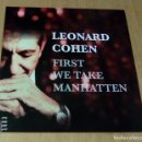 Discos de vinilo: LEONARD COHEN - FIRST WE TAKE MANHATTEN (LP NO OFICIAL) NUEVO. Lote 127445551
